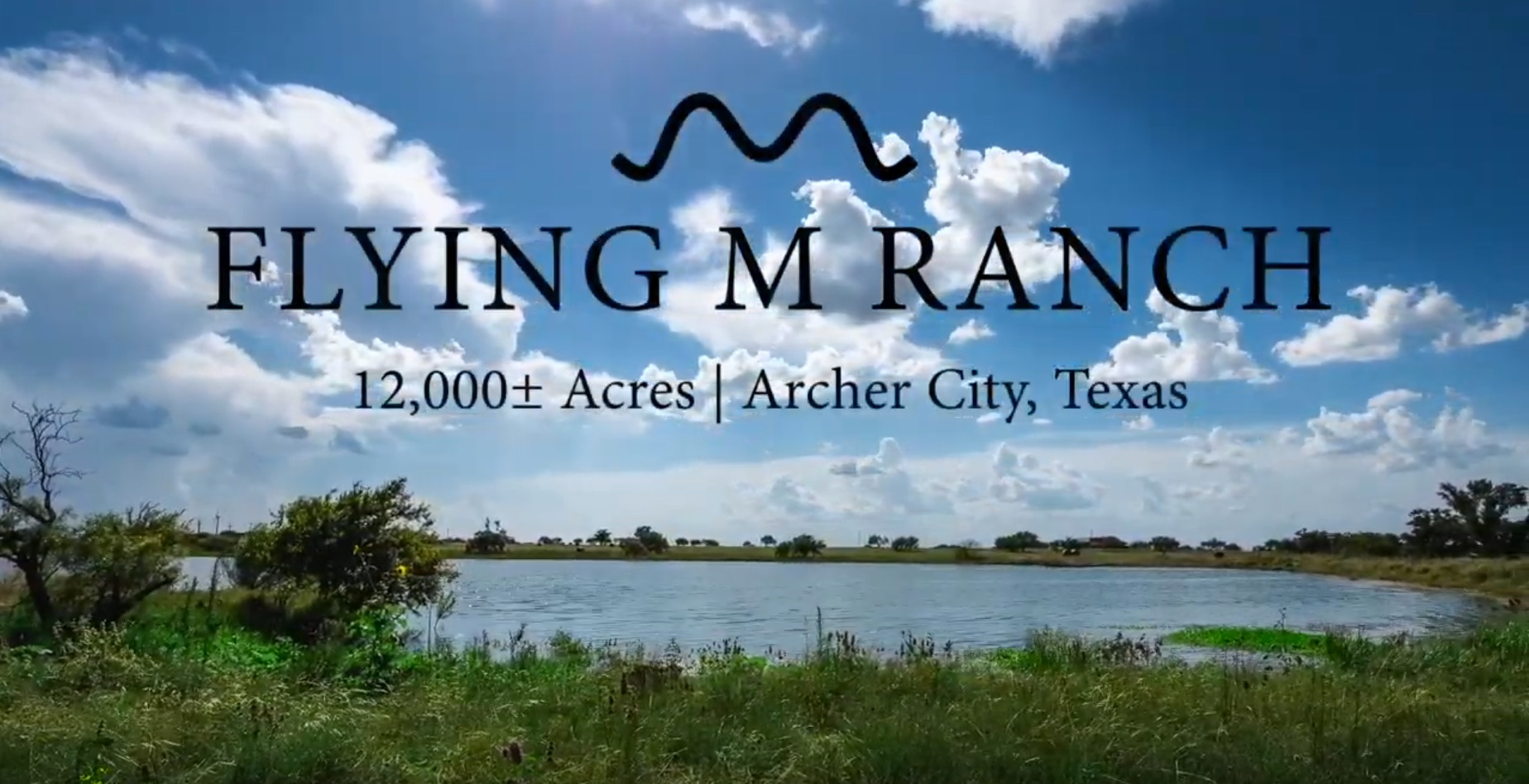 FLYING M RANCH | 12,000± ACRES | ARCHER COUNTY, TEXAS